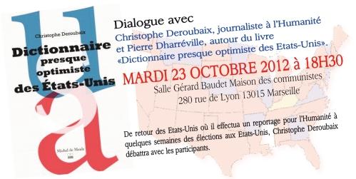 Débat sur les Etats-Unis mardi prochain à Marseille